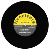 Ras Amlak - Have No Fear / Five Rivers Meets Chazbo - Dub (Five Rivers) 7""